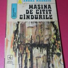 MASINA DE CITIT GANDURILE - ANDRE MAUROIS - Carte SF