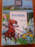 IVANHOE - WALTER SCOTT (In limba franceza)