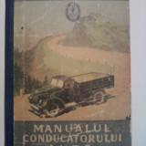 MANUALUL CONDUCATORULUI AUTO - Asociatia voluntara pentru sprijinirea apararii patriei - Carte de colectie