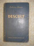 DESCULT - Zaharia  Stancu, 1952