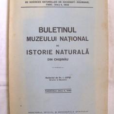 """BULETINUL MUZEULUI NATIONAL DE ISTORIE NATURALA DIN CHISINAU"", Fasc. 4, 1932, Alta editura"