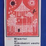 N.GRIGORAS -BISERICI SI MANASTIRI VECHI DIN MOLDOVA/ SEC.AL XV-LEA - 1968*