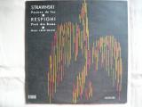 Stravinski - Pasarea de foc / Ottorino Respighi - Pinii din Roma (dirijor Lorin Maazel ) - VINIL