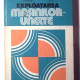 Exploatarea Masinilor Unelte, A. Albu 1983, coperti uzate, interior ca nou fara pagini lipsa, deteriorate sau scrise