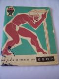 DIN VIATA SI PILDELE LUI ESOP , EDITURA TINERETULUI ANUL 1966 , ILUSTRATII EUGEN TARU