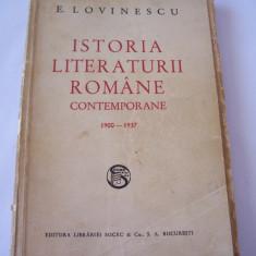 ISTORIA LITERATURII ROMANE CONTEMPORANE 1900-1937 - EUGEN LOVINESCU - Studiu literar