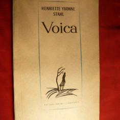 H.Yvonne Stahl - Voica - Prima Ed. 1966 cu autograf, Alta editura