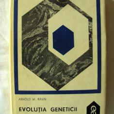 """EVOLUTIA GENETICII"", Arnold W. Ravin, 1969. Absolut noua"