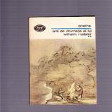 GOETHE -ANII DE DRUMETIE AI LUI WIHELM MEISTER VOL 2 - Roman, Anul publicarii: 1984