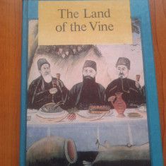 Carte in limba engleza - The Land of the Vine. Stories. - Carte in engleza
