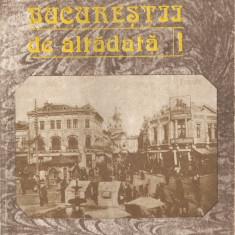 CONSTANTIN BACALBASA - BUCURESTII DE ALTADATA - VOL. 1 (1871-1877)