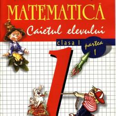 MATEMATICA - CAIETUL ELEVULUI PARTEA 1 PT CLS I ED. ARAMIS de STEFAN PACEARCA - Manual scolar Aramis, Clasa 1