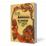 Avram D. Tudosie/Ion Alex. Anghelus -  Ambrozie si Nectar