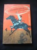 ANTONIO ARLETTI - TRAMPEADOR VINATOR CU CAPCANE { cu ilustratii }