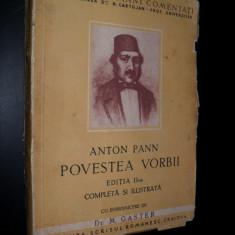 Anton Pann -Povestea vorbii, editie ingrijita de Dr.M. Gaster