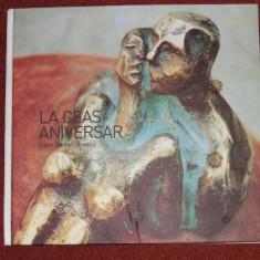 La ceas aniversar - Elena Surdu Stanescu (autograf) - Album - Carte sculptura