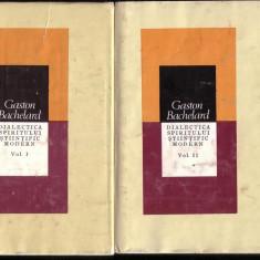 Gaston Bachelard-Dialectica spiritului stiintific modern - Filosofie