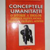 Conceptele umanitatii - Jean Michel Besnier - Filosofie
