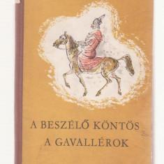 Mikszath Kalman - A Beszelo Kontos A Gavallerok (Lb. Maghiara)