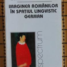 Klaus Heitmann IMAGINEA ROMANILOR IN SPATIUL LINGVISTIC GERMAN 1885-1918, Alta editura
