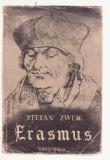 Stefan Zweig - Rotterdami Erasmus (Lb. Maghiara) - 1945