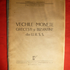 C.C.Secasanu -Vechile Monete Grecesti si Bizantine din URSS -ed. 1947