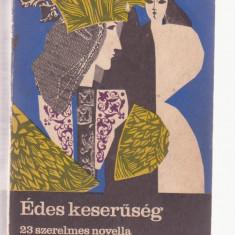 Edes keseruseg - 23 szerelmes novella (Limba Maghiara)