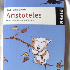 """ARISTOTELES - Farbig illustriert von Bob Graham"", Dick King - Smith. Carte noua - Carte educativa"