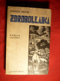 Eugen Ispir - Zdroboleanca - Roman Strajeresc -Prima Ed. 1939