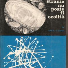 (C1994) LUMEA STRANIE NU POATE FI OCOLITA DE DANIIL DANIN, EDITURA STIINTIFICA, BUCURESTI, 1967 - Carte Astronomie