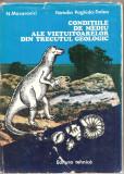 (C1998) CONDITIILE DE MEDIU ALE VIETUITOARELOR DIN TRECUTUL GEOLOGIC DE N. MACAROVICI SI NATALIA PAGHIDA - TRELEA, EDITURA TEHNICA, BUCURESTI, 1977