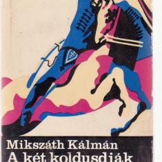 Mikszath Kalman - A ket koldusdiak (Lb. Maghiara)