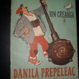 Ion Creanga -Danila Prepeleac, ilustratii de Noel Roni - Carte de povesti