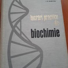 LUCRARI PRACTICE DE BIOCHIMIE - I.F. DUMITRU