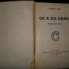 George Cair-Ce a zis Saadi, nuvele si schite, 1922