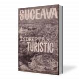 REGIUNEA SUCEAVA-INDREPTAR TURISTIC