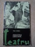 Paul everac teatru Ferestre deschise carte arta cultura ilustrata, Alta editura