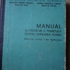 Manual de pregatire a tineretului pentru apararea patriei epoca de aur comunism - Carte Epoca de aur
