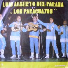 LUIS ALBERTO DEL PARANA SI LOS PARAGUYANOS (DISC VINIL) - Muzica Dance electrecord