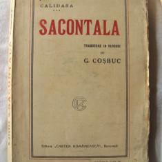 """Carte veche: """"SACONTALA - Poema Indiana"""", Calidasa, interbelica, Alta editura"""
