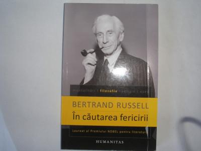 In cautarea fericirii -Bertrand Russell,r19,RF10/1 foto