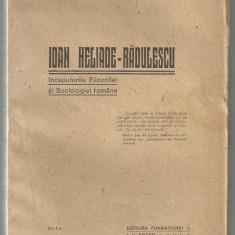 G.D.Scraba / IOAN HELIADE - RADULESCU : INCEPUTURILE FILOZOFIEI SI SOCIOLOGIEI ROMANE - editie 1921