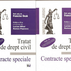 (C1608) TRATAT DE DREPT CIVIL, VOLUMUL AL II-LEA SI AL III-LEA, PROF. UNIV. DR. FRANCISC DEAC, EDITURA UNIVERSUL JURIDIC, BUCURESTI, 2006