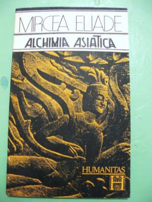 Mircea Eliade - Alchimia asiatica foto