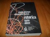 Retorica-texte alese- Sanda Ghimpu, Alexandru Ticlea