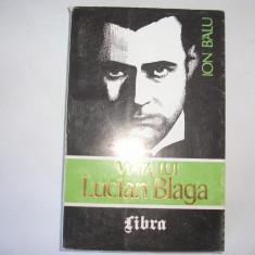 Viata lui Lucian Blaga ION BALU vol 1,rf1/4,RF