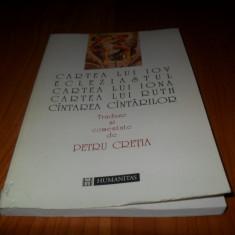 Cartea lui Iov ecleziastul/Cartea lui Iona/Cartea lui Ruth/-Petru Cretia