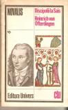 Novalis-Discipolii la Saia*Heinrich von Ofterdingen, Alta editura, 1980