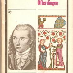 Novalis-Discipolii la Saia*Heinrich von Ofterdingen - Roman, Anul publicarii: 1980