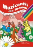 Fratii Grimm - Muzicantii din Bremen (Carte de povestit si colorat )